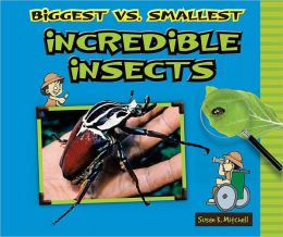 Biggest vs. Smallest Incredible Insects