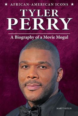 Tyler Perry: A Biography of a Movie Mogul