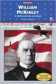William McKinley: A Myreportlinks.COM Book