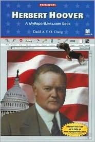 Herbert Hoover: A Myreportlinks.COM Book
