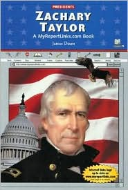 Zachary Taylor: A MyReportLinks.com Book