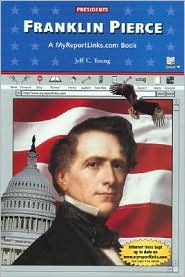 Franklin Pierce: A Myreportlinks.COM Book