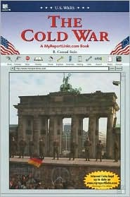 The Cold War: A MyReportLinks.com Book