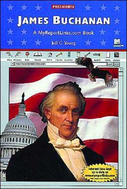James Buchanan: A Myreportlinks.COM Book