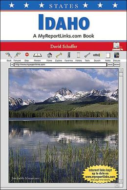 Idaho: A Myreportlinks. COM Book