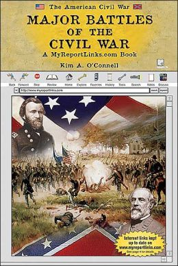 Major Battles of the Civil War: A Myreportlinks. COM Book
