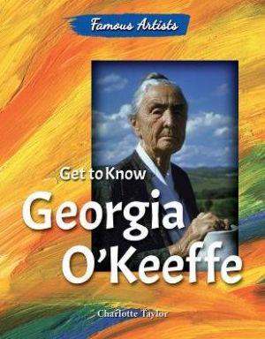 Get to Know Georgia O'Keeffe