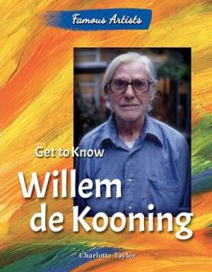 Get to Know Willem de Kooning