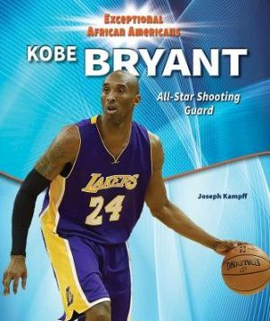 Kobe Bryant: All-Star Shooting Guard