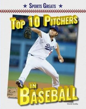 Top 10 Pitchers in Baseball