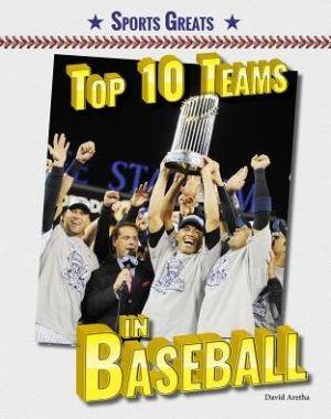 Top 10 Teams in Baseball