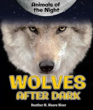 Wolves After Dark
