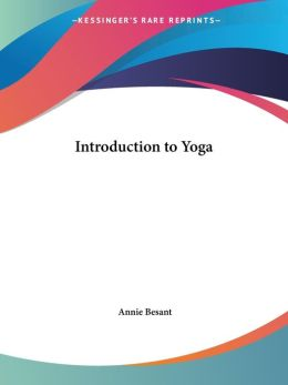 An Introduction to Yoga (1908)