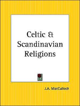 Celtic and Scandinavian Religions