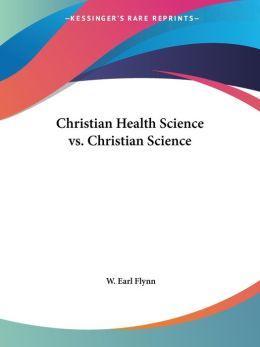 Christian Health Science VS. Christian S