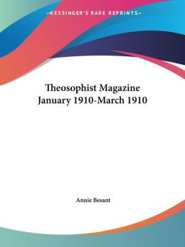 Theosophist Magazine January 1910-March