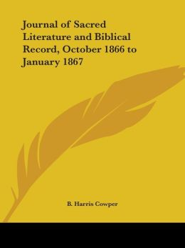 Journal Of Sacred Literature And Biblical Record, October 1866 To January 1867