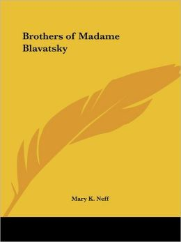 Brothers of Madame Blavatsky