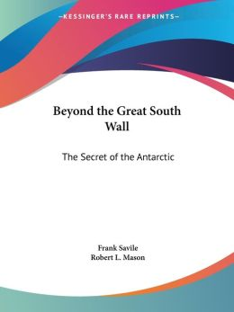 Beyond the Great South Wall: The Secret