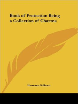 Book of Protection Being a Collection Of