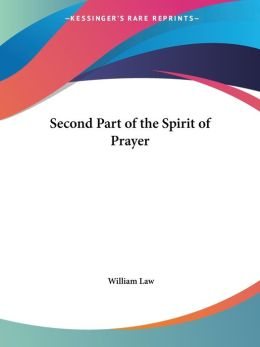 Second Part Of The Spirit Of Prayer
