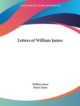 Letters of William James