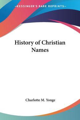 History of Christian Names