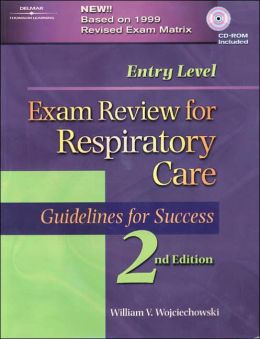 Entry Level Exam Review for Respiratory Care