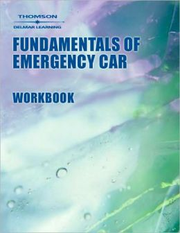 Fundamentals of Emergency Care Workbook