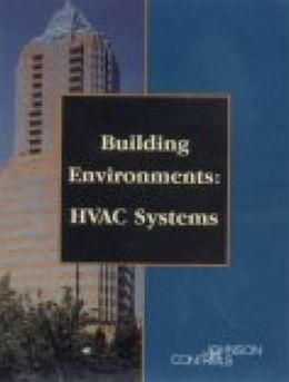 Building Environments: HVAC Systems