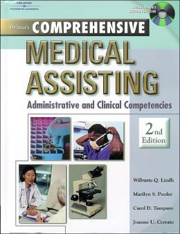 Delmar's Comprehensive Medical Assisting: Administrative and Clinical Competencies, 2E