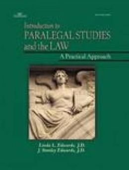 Introduction to Paralegal Studies and the Law: A Practical Approach