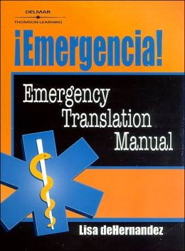 Emergencia!: Emergency Translation Manual