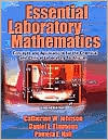 Essential Laboratory Mathematics: Concepts and Applications for the Chemical and Clinical Laboratory Technician