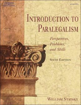 Introduction to Paralegalism: Perspectives, Problems, and Skills, 6E