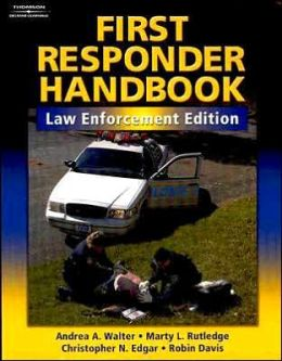 First Responder Handbook: Law Enforcement Edition