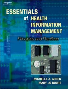 Lab Manual for Green/Bowie's Essentials of Health Information Management: Principles and Practice: Principles and Practice