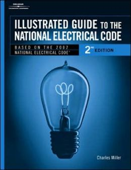 Illustrated Guide to the National Electric Code