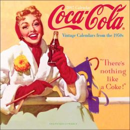 Coca-Cola: Vintage Calendars from the 1950s