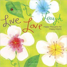 2012 Live Love Laugh Wall Calendar