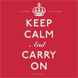 2013 Keep Calm Wall Calendar