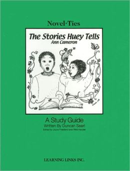 The Stories Huey Tells: A Study Guide (Novel-Ties Study Guides Series)