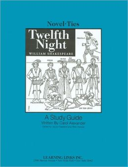 Twelfth Night: A Study Guide (Novel-Ties Study Guides Series)