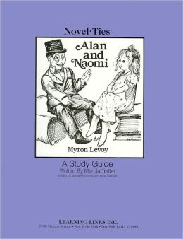 Alan and Naomi: A Study Guide (Novel-Ties Study Guides Series)
