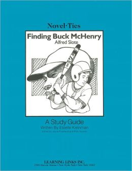 Finding Buck McHenry: A Study Guide (Novel-Ties Study Guides Series)