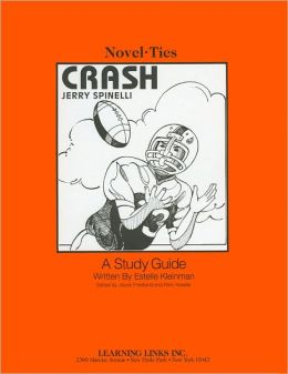 Crash: A Study Guide (Novel-Ties Study Guides Series)