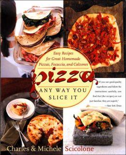 Pizza: Any Way You Slice It
