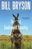 Book Cover Image. Title: In a Sunburned Country, Author: Bill Bryson