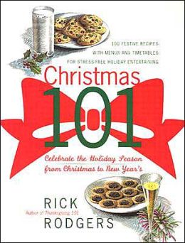 Christmas 101: Celebrate the Holiday Season - From Christmas to New Year's