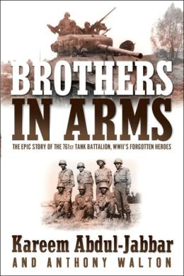 Brothers in Arms: The Courageous Story of WWII's 761st Tank Battalion